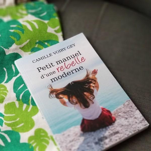 Petit manuel d'une rebelle moderne - Camille Voiry Gey