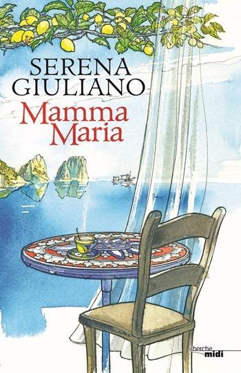 Serena Giuliano - Mamma Maria