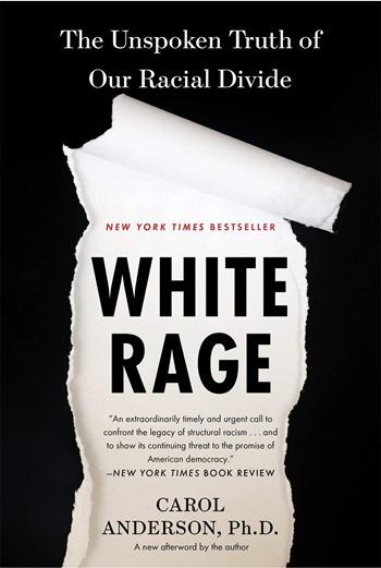 White rage - Carol Anderson
