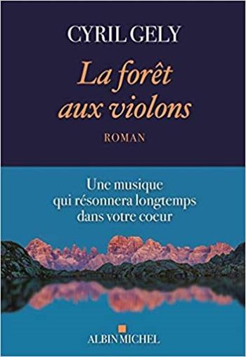 La forêt aux violons - Philippe Gely