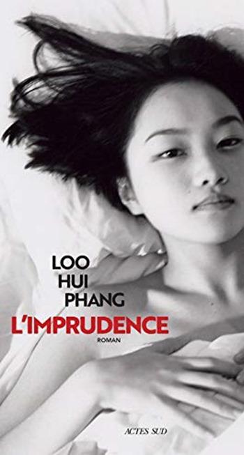 L'imprudence - Loo Hui Phang