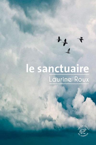 Le sanctuaire - Laurine roux