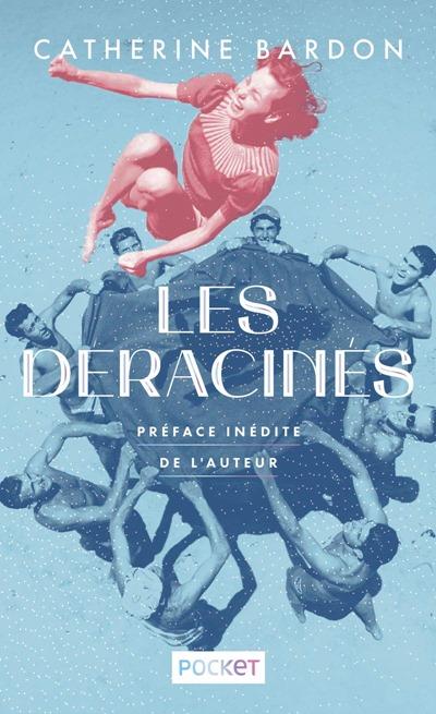 Les déracinés edition collector catherine Bardon