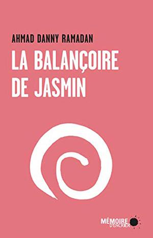 """Couverture de """"La balançoire du jasmin"""""""