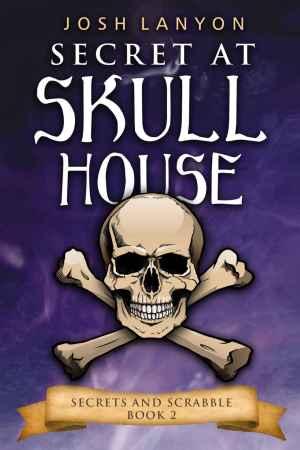 """Couverture de """"Secret at Skull House"""" de Josh Lanyon"""
