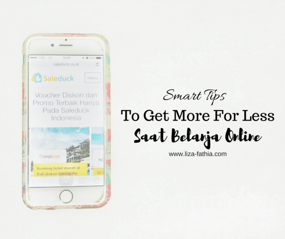Smart Tips To Get More For Less Saat Belanja Online