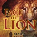 Face the Lion by Mark Marchetti