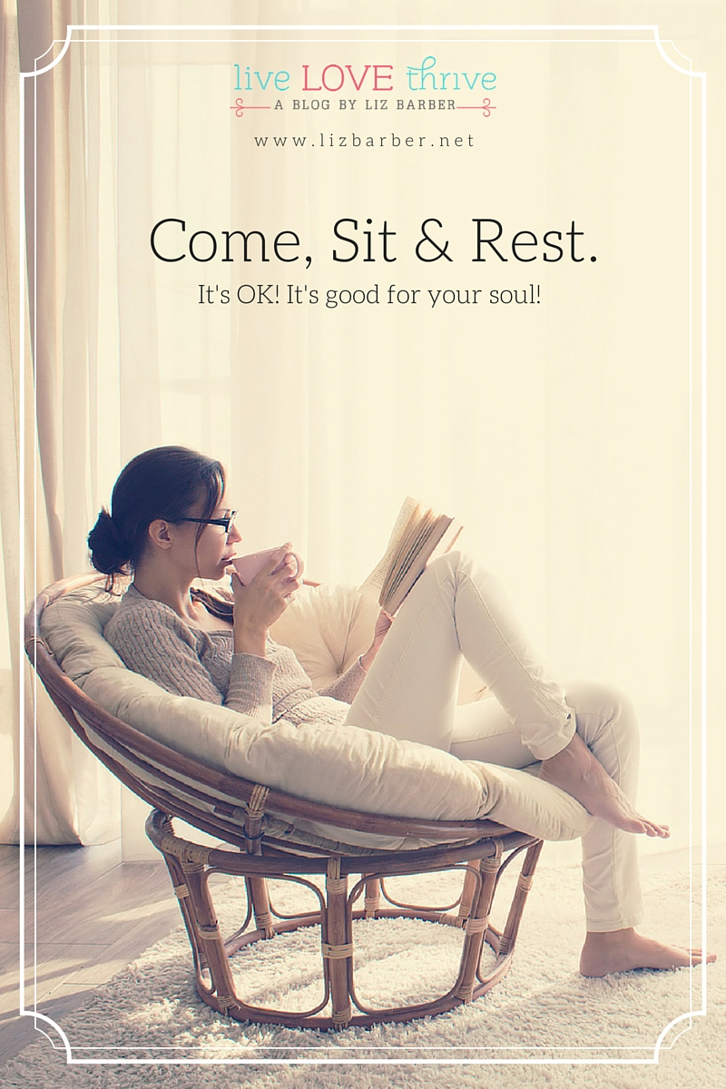 come sit and rest