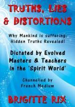 Truths, Lies & Distortions
