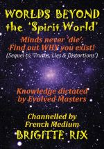 Worlds BEYOND the \'Spirit World\'
