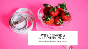Why Choose A Wellness Coach by Liz in Los Angeles, Los Angeles Lifestyle Blogger