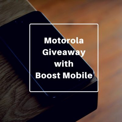 Motorola Giveaway with Boost Mobile