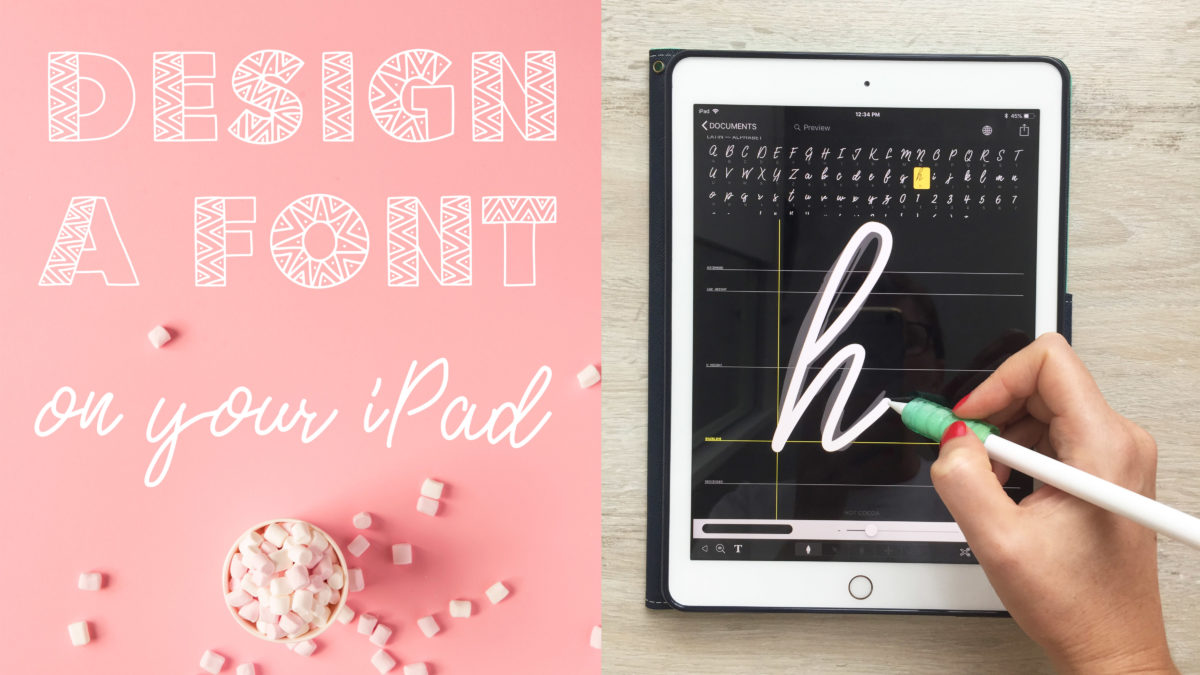 Create Fonts on Your iPad in a Few Easy Steps + 3 Free Fonts