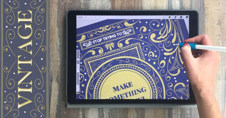 Vintage Hand Lettering on Your iPad in Procreate: Layouts, Borders, Flourishes