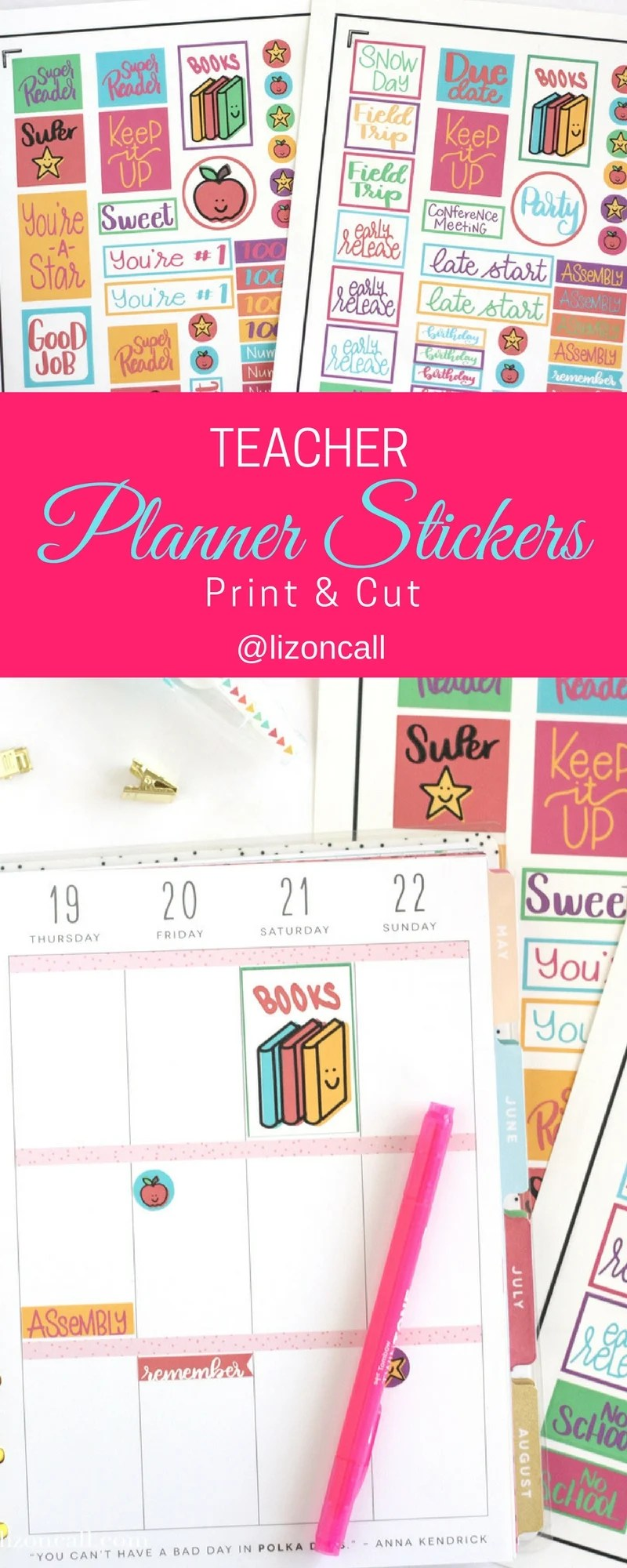 Free Teacher Planner Stickers Print and Cut - Liz on Call