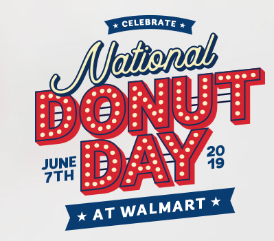 Free National Donut Day At Walmart June 6th and 7th.