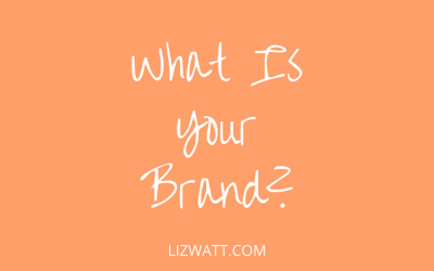 What Is Your Brand?