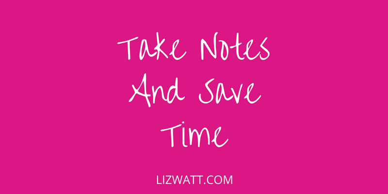 Take Notes And Save Time