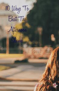 10 Ways To Beat The Afternoon Slump