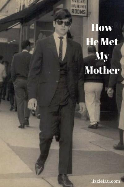 How He Met My Mother