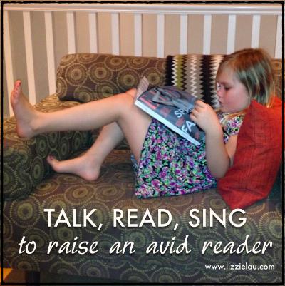 Talk, Read, Sing to Raise an Avid Reader