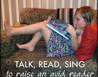 Talk, Read, Sing to Raise an Avid Reader