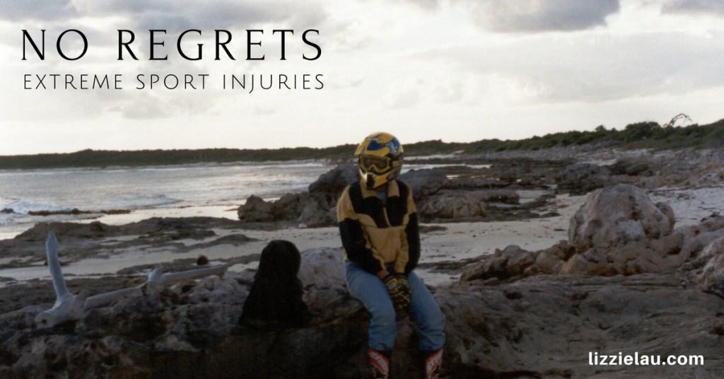 No Regrets – Extreme Sport Injuries