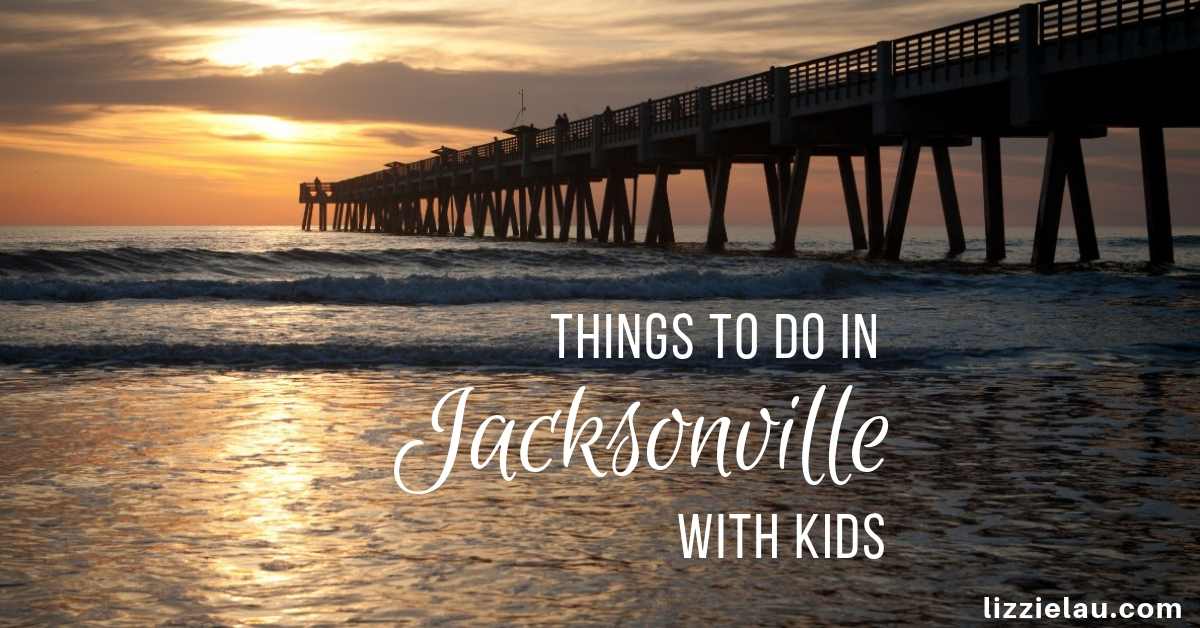 Best Things To Do In Jacksonville With Kids