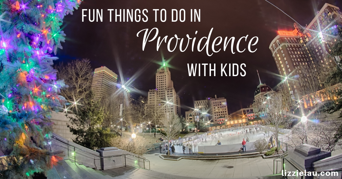 Best Things To Do In Providence With Kids