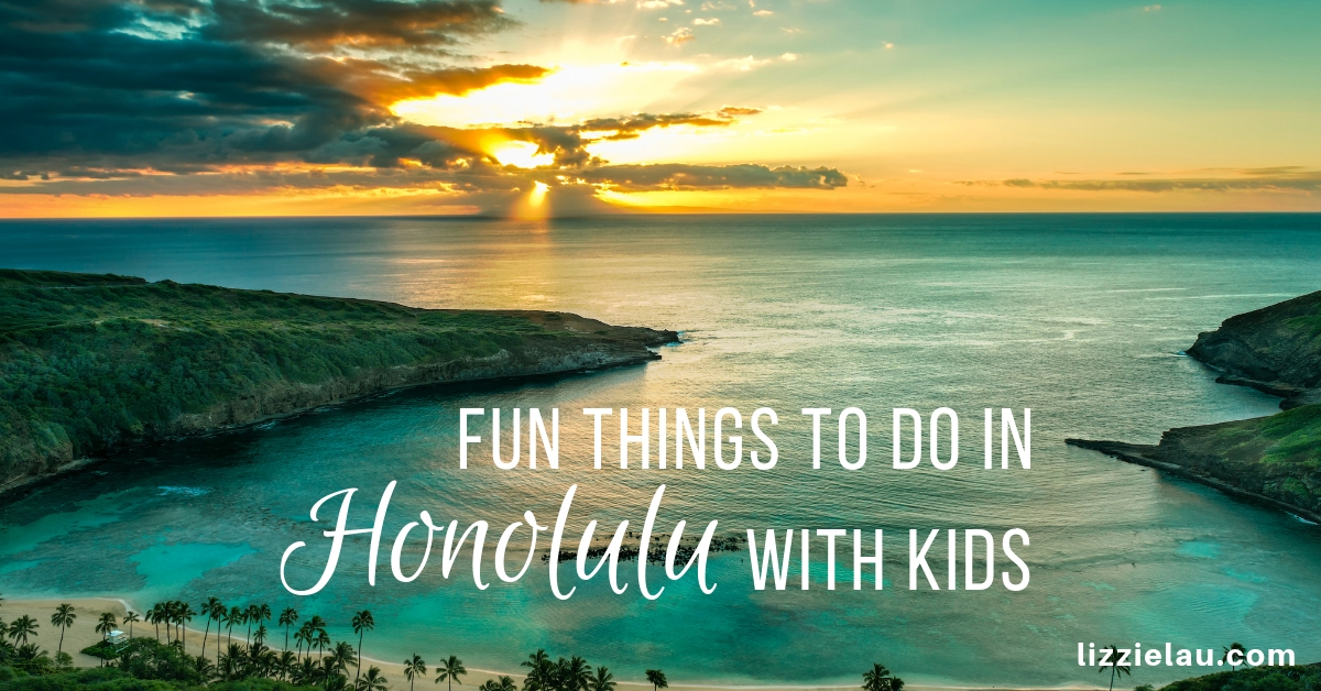 Fun things to do in Honolulu with kids