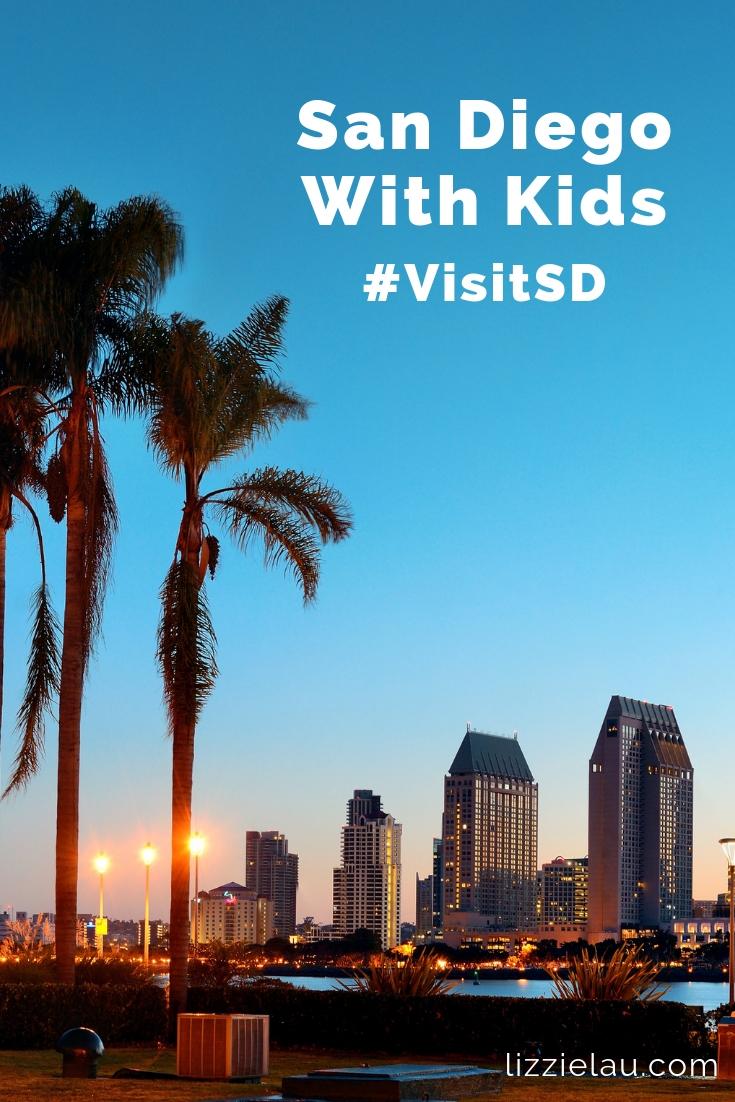 San Diego With Kids #familytravel #takeyourkidseverywhere #VisitSD#SanDiego #USA