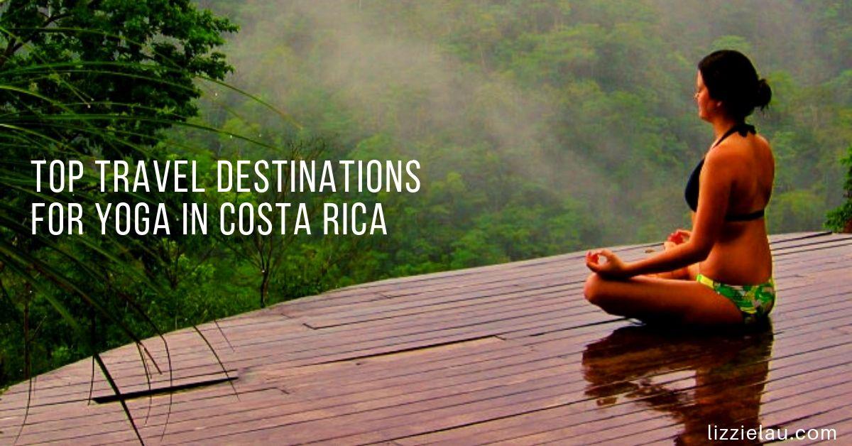 Top Travel Destinations For Yoga in Costa Rica