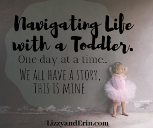 """Surviving """"the Toddler Days"""", You're Doing a Great Job Mama."""