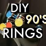 DIY 90s Rings