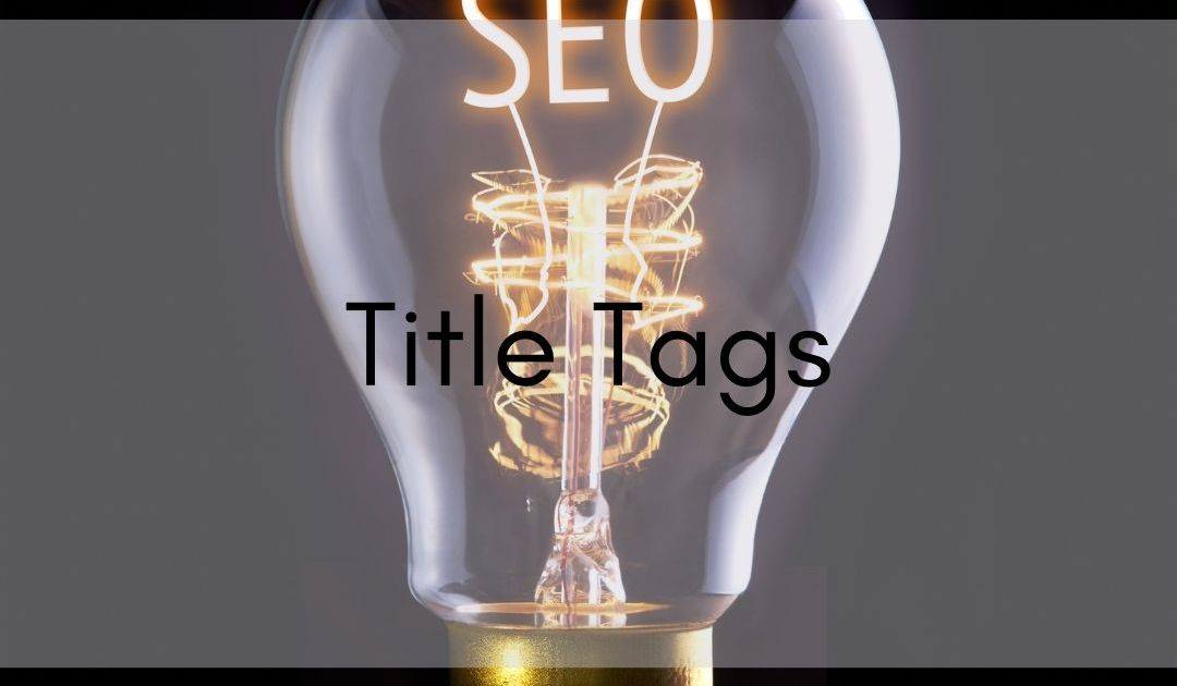 image of light bulb with seo in filament the text says title tags