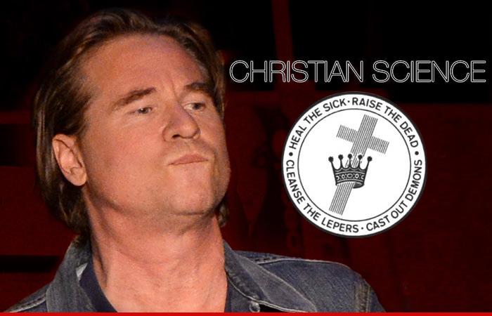 Val Kilmer Christian Science