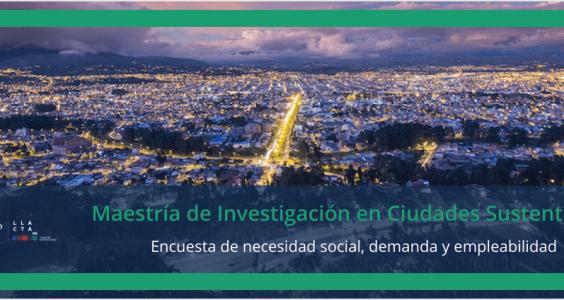 Maestría de Investigación en Ciudades Sustentables