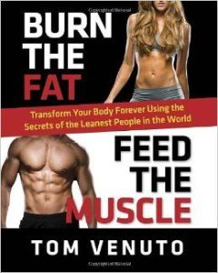 Tom Venuto's burn the fat feed the muscle book