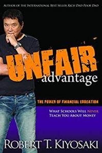 Unfair Advantage Book - Robert Kiyosaki
