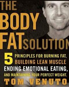 Tom Venuto's body fat solution book