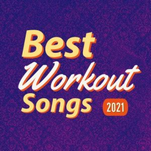 Best workout music for 2021