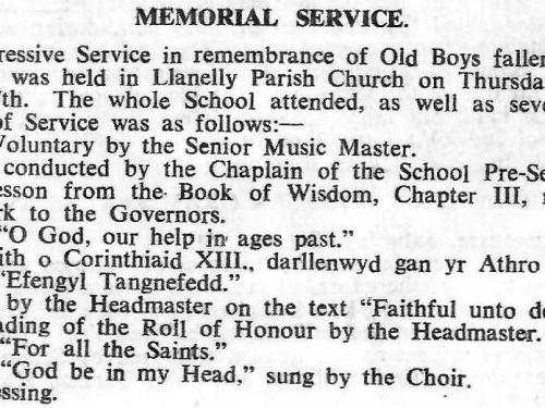 "Memorial Service, November 7th 1946, attended by the whole Boys' Grammar School and Guests, at the Parish Church. Llanelly. Service replicated 11 Nov 2020 by Former Pupils  – see ""Military History""."