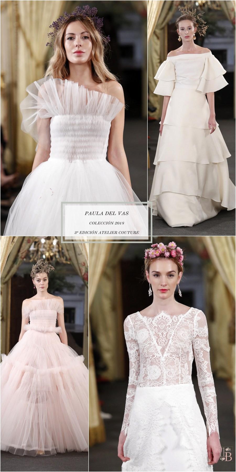 Desfile Atelier Couture 2017- Paula del Vas. Post en Llega mi Boda