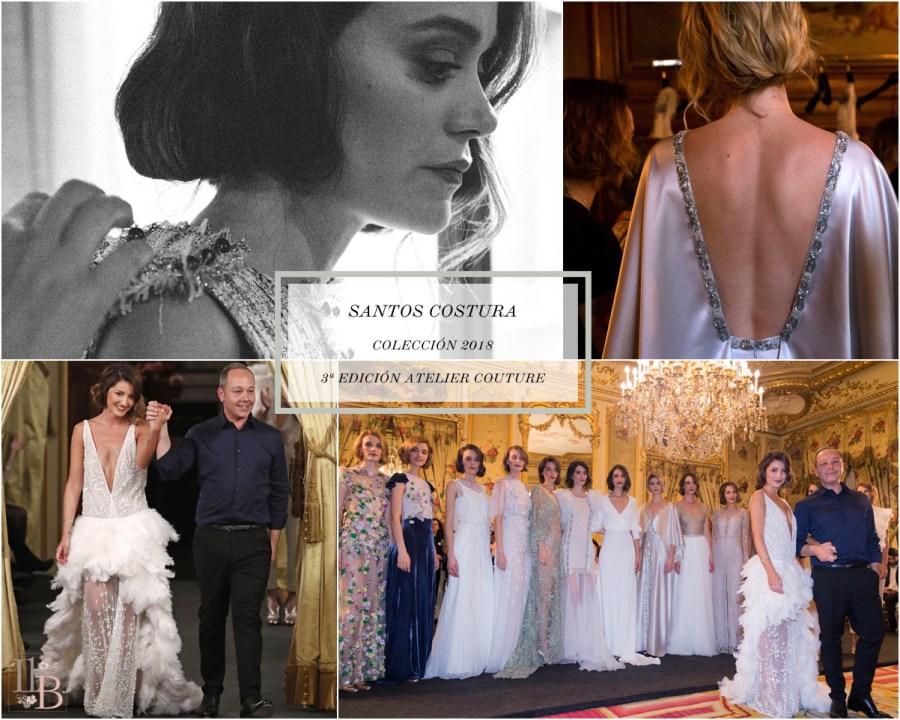 Desfile Atelier Couture 2017- La femme by Santos Costura. Post en Llega mi Boda.