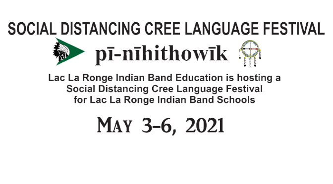 LLRIB Social Distancing Cree Language Festival – May 3-6, 2021