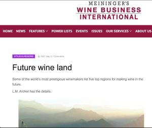L.M. Archer writes on future wine land sites for Meininger's Wine Business International.