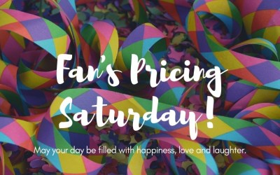 Fan's Pricing Saturday – November 16, 2019