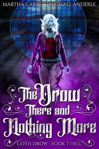 Drow there and nothing more ebook cover