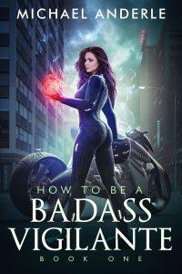 How To Be A Badass Vigilante e-book cover