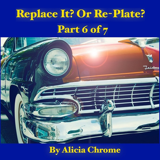 Chrome Plating - 7 Tips to Chrome Plating Restoration - Replace It